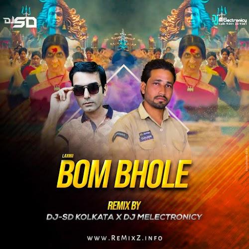Bom Bhole (Remix) DJ SD Kolkata X DJ M Electronicy
