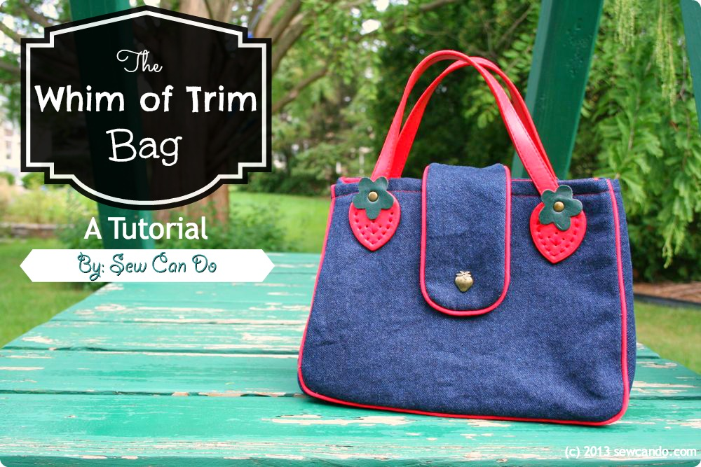 Sew Can Do The Whim Of Trim Handbag
