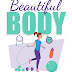 Beautiful Body  Ebook, Exercise Tips For That Great Body, Beautiful Body Essentials