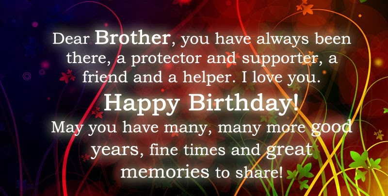 Birthday Quotes For Best Friend And Brother : Happy birthday brother quotes for good