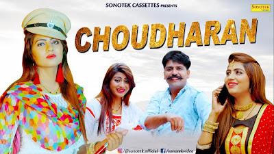 Choudhran | Sonika Singh Heemat Kurar Haryanvi Video Download