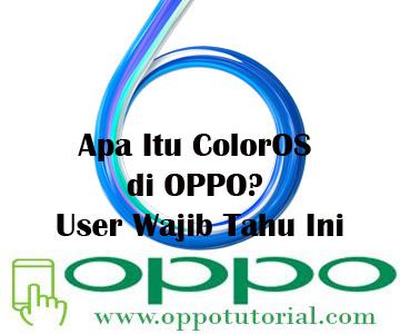 Apa Itu ColorOS di OPPO