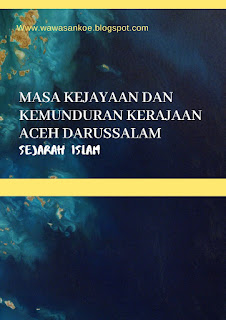 Masa Kejayaan dan Faktor Runtuhnya Kerajaan Aceh Darussalam