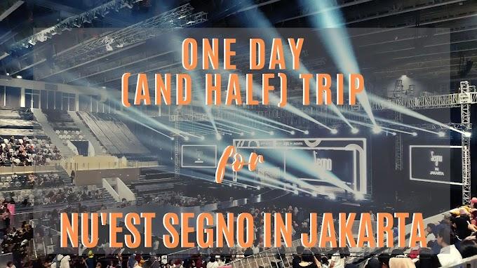 One Day (and half) Trip for Nu'est Segno In Jakarta :  Running Man, Berlari Mengejar Final Call di Bandara CGK