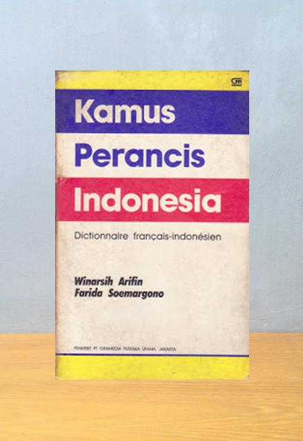 KAMUS PERANCIS INDONESIA, Winarsih Arifin & Farida Soemargono