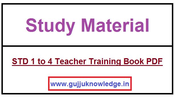 STD 1 to 4 Teacher Training Book PDF