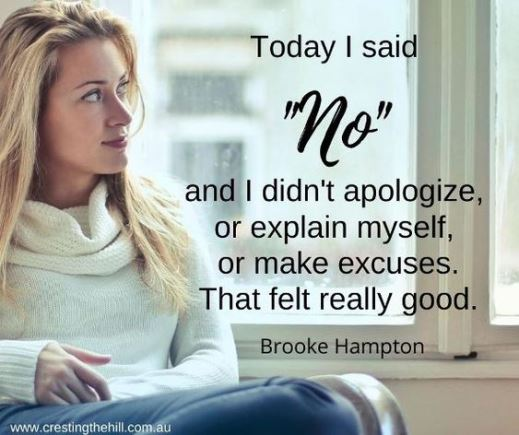 "Today I said ""no"" and I didn't apologize or explain myself - Brooke Hampton quote"