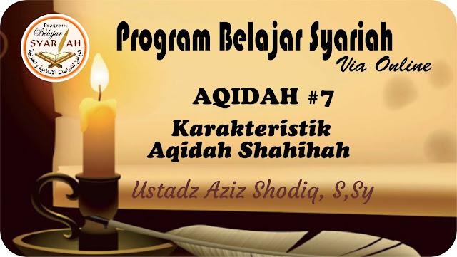 Karakteristik Aqidah Shohihah