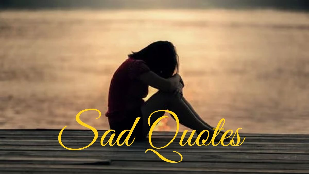 Sad quotes collection for WhatsApp DP/Status