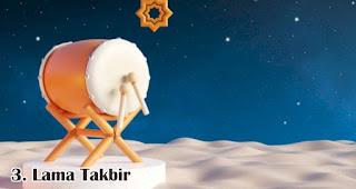 Lama Takbir merupakan salah satu perbedaan mencolok Idul Adha dengan Idul Fitri