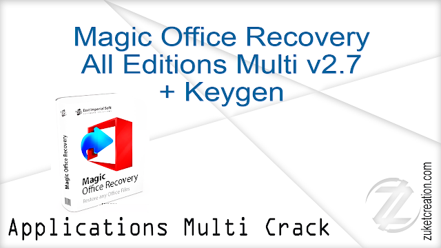 Magic Office Recovery All Editions Multi v2.7 + Keygen