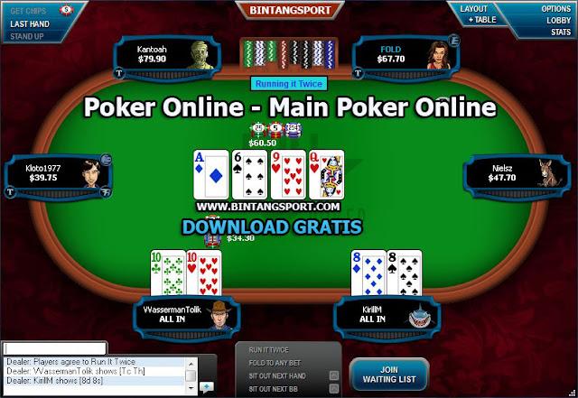 Poker Online - Join sekarang di Poker Online Bintang88 Mainkan Sekarang Dan Ajak Semua Teman Anda Untuk Bergabung di sini. Poker Online adalah permainan keluarga yand dapat di mainkan oleh 6 orang dalam 1 meja dan 1 orang yang akan menjadi Bandar. Kartu Poker yang di gunakan berjenis Kartu Remi yang memiliki ( Nilai Rangking Kartu A K Q J 10 9 8 7 6 5 4 3 2 ). Setiap satu Orang akan di bagikan 2 kartu dan Bandar akan membuka 5 Kartu Terbuka Di Meja.