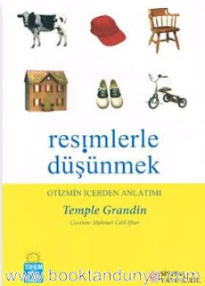 Temple Grandin - Resimlerle Düşünmek (Otizmin İçerden Anlatımı)