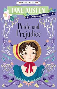 Pride & Prejudice by Jane Austen, Retold by Gemma Barder