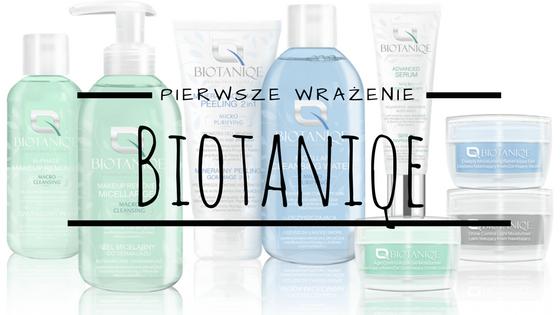 Zapoznanie z kosmetykami Biotaniqe - pierwsze wrażenie