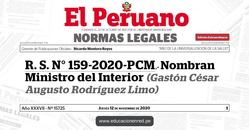 R. S. N° 159-2020-PCM.- Nombran Ministro del Interior (Gastón César Augusto Rodríguez Limo)