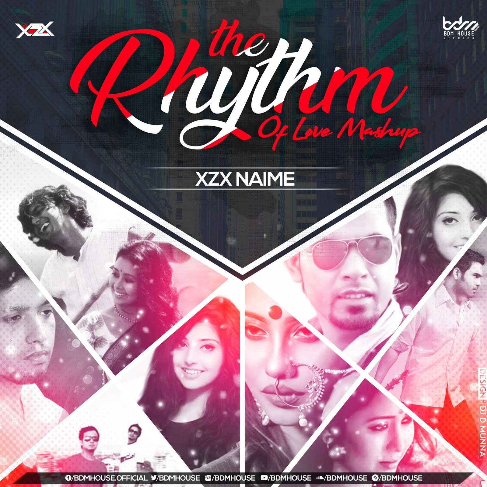 THE RHYTHM OF LOVE MASHUP - DJ XZX NAIME