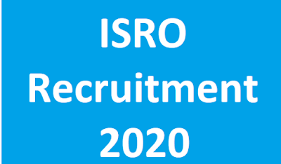 ISRO Recruitment 2020 Apply Online Assistants & UDC Post @ isro.gov.in