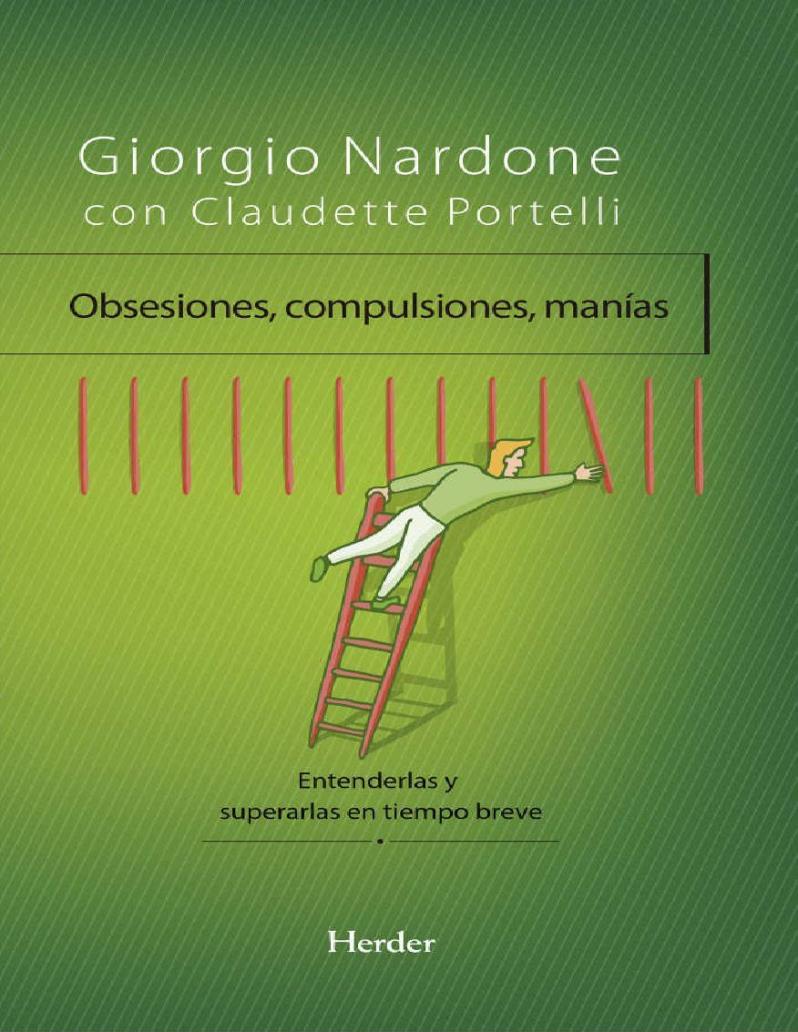 Obsesiones, compulsiones, manías – Giorgio Nardone