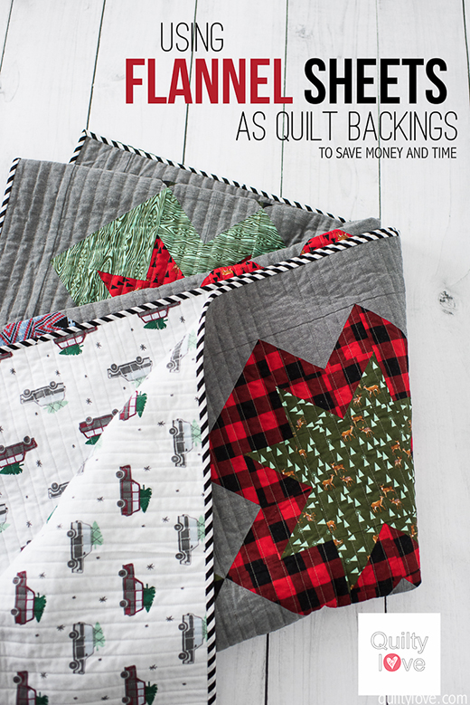 Quilting Tips - Flannel Sheets as Quilt Backings by Emily Dennis of Quilty Love!.