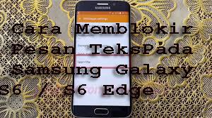 Cara Memblokir Pesan TeksPada Samsung Galaxy S6 / S6 Edge 1