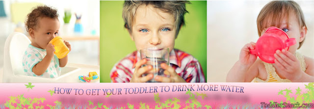 HOW TO GET YOUR TODDLER TO DRINK MORE WATER
