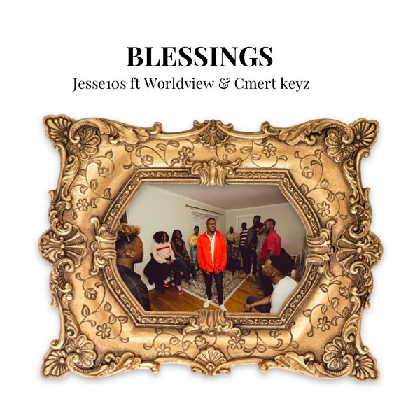 Jesse10s - Blessings Mp3 Download