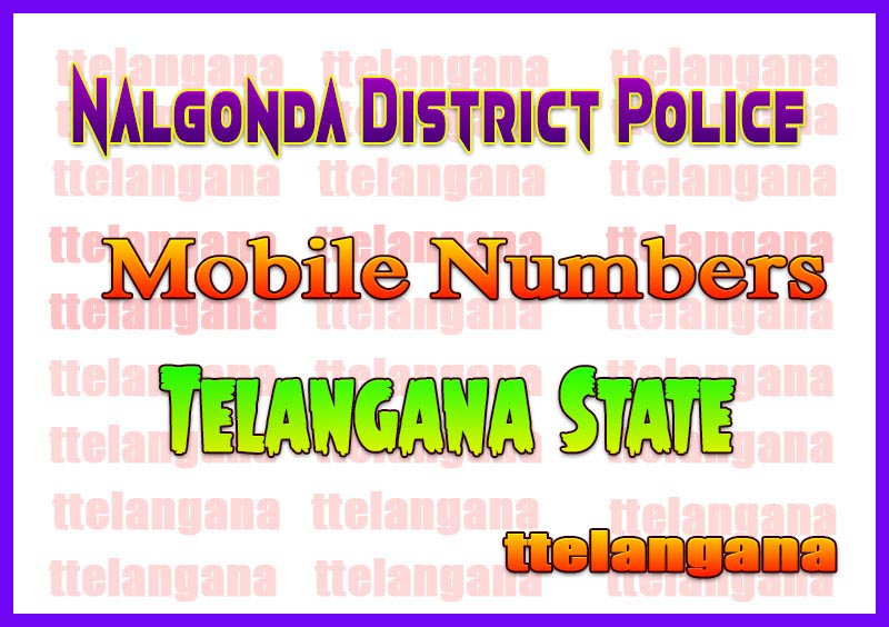 Nalgonda District Police Office Mobile Numbers List in Telangana State