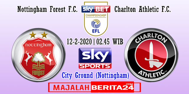 Prediksi Nottingham Forest vs Charlton Athletic — 12 Februari 2020