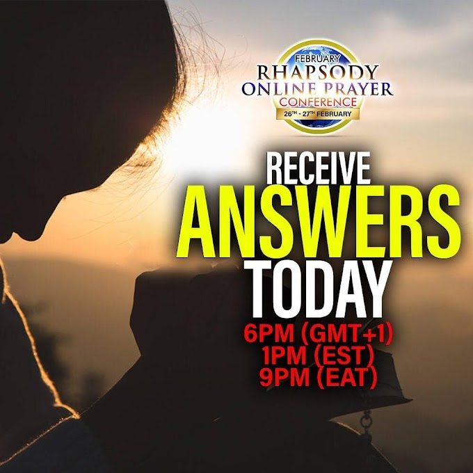 Go live with Rhapsody Online Prayer Conference #ROPC2021 to recieve your answers today