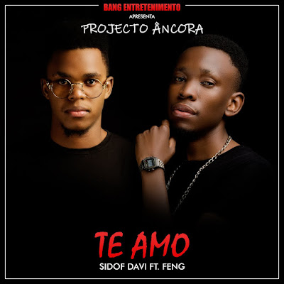 Sidof Davi Feat. Feng - Te Amo (2018) [DOWNLOAD]