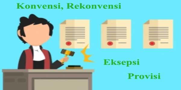 apa itu konvensi rekonpensi eksepsi dan provisi
