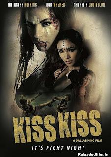Kiss Kiss (2019) Movie WebRip Dual Audio Hindi Eng 480p 720p Download