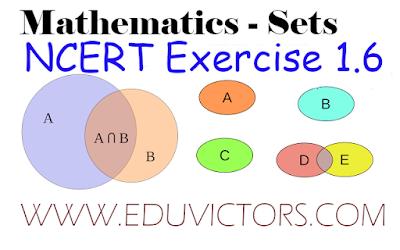 CBSE Class 11 - Maths - Sets - NCERT Exercise 1.6 (#class11Maths)(#eduvictors)