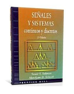 Señales y Sistemas continuos y discretos, 2da Edición – Samir S. Soliman & Mandyam D. Srinath