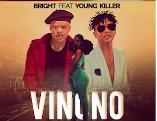 Bright Ft Young Killer – Vinono