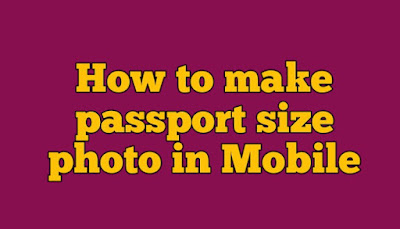 How to make passport size photo in Mobile