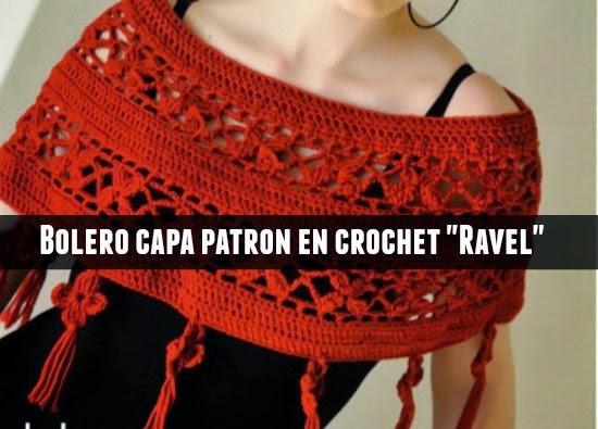 Bolero mini Capa Ravel crochet patron en texto