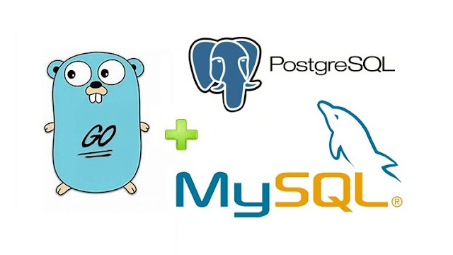 Connecting Go (Golang) to MySQL and PostgreSQL