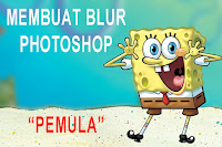 Belajar untuk membuat Efek Blur di Photoshop