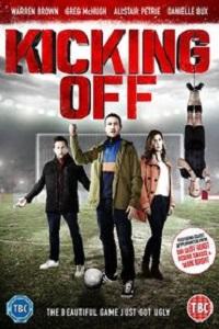 Watch Kicking Off Online Free in HD
