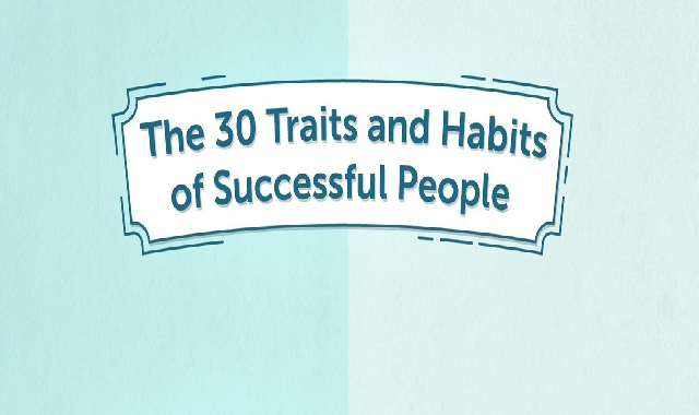 The 30 Traits and Habits of Successful People #infographic