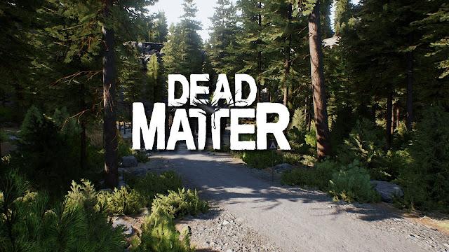 Dead Matter تحميل مجانا تحديث 0.5.0