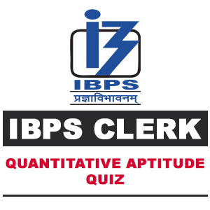 Quantitative Aptitude Questions For IBPS Clerk | 08- 10 - 18