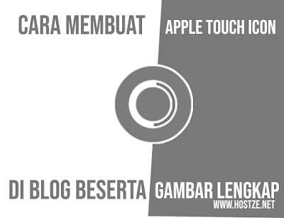 Cara Membuat Apple Touch di Blog Lengkap - hostze.net