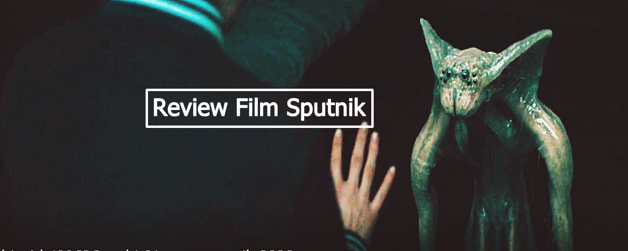Review Film Sputnik