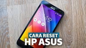 Cara Reset HP ASUS