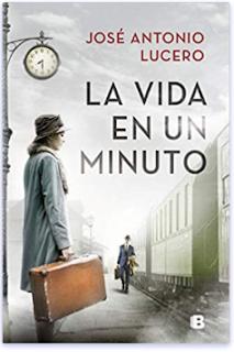 «La vida en un minuto» de José Antonio Lucero