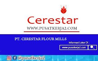 Loker Terbaru SMA SMK D3 S1 Juli 2020 PT Cerestar Flour Mills