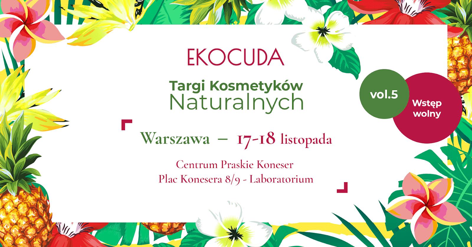 Targi Kosmetyków Naturalnych EkoCuda 2018